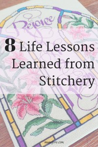 8 Life Lessons Learned from Stitchery