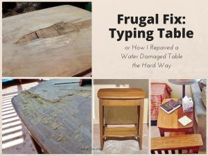 Frugal Fix: Typing Table (a Tale of DIY Don't)