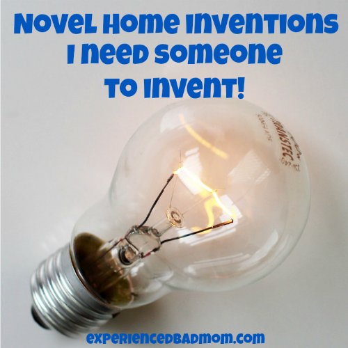 Heres-a-list-of-novel-home-inventions-I-need-someone-to-invent-now