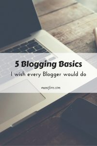 Five Blogging Basics Every Blogger Should Know