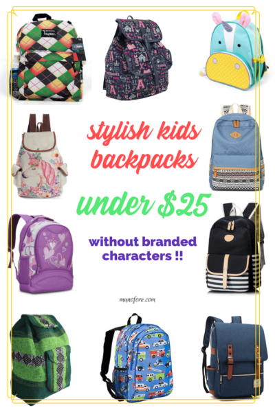 """collage of backpacks with text """"stylish kids backpacks under $25 without branded characters"""""""