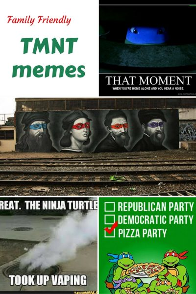 Family Friendly TMNT memes - funny Teenage Mutant Ninja Turtle memes