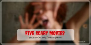 Five Scary Movies that Scared Me Away from Scary Movies #FridayFrivolity