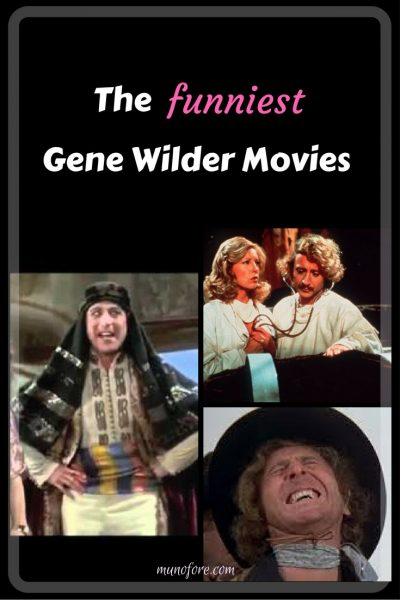 Five Funny Gene Wilder movies, and no Willy Wonka isn't one of them.