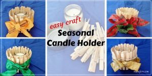 Easy Craft: Candle Holder for All Seasons