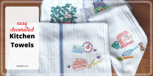 Dress up Your Kitchen with These Quick and Easy Kitchen Towels