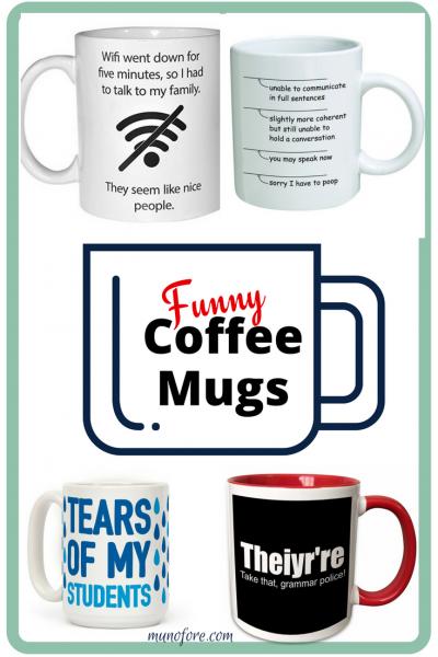 Funny coffee mugs for your favorite coffee lover. Teacher coffee mugs. Mom coffee mugs. Nerd coffee mugs.