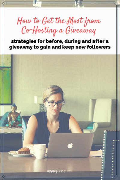 How to get the most from co-hosting a giveaway: strategies for before, during and after an online giveaway to attract and keep new followers.