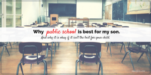 5 Reasons Public School Is the Best for Our Son
