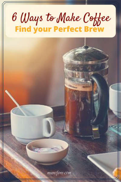 6 ways to make coffee: Different coffee brewing methods result in vastly different tastes and caffeine levels. Drip, cold brew, French press, espresso, moka press, percolator.