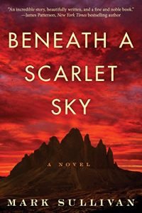 """Beneath a Scarlet Sky: A Novel"" is an Incredibly Powerful Story"