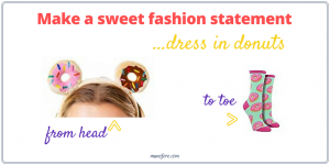 Make a Sweet Fashion Statement with Donuts