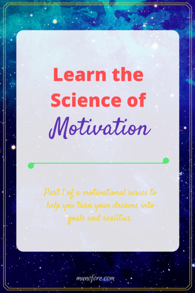 Learn the Science of Motivation to propel yourself towards your goals. Includes resource guide for my favorite motivational books.