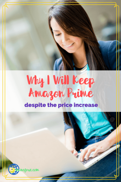 "woman typing on laptop with text overlay ""Why I will keep Amazon Prime despite the price increase."""