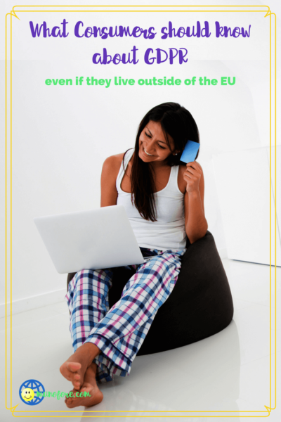 "woman shopping on computer with text ""What Consumers should know about the new GDPR even if they live outside of the EU."""