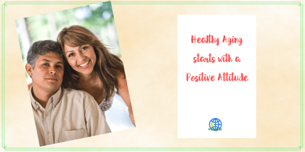 """smiling couple with text overlay """"healthyaging starts with a positive attitude"""