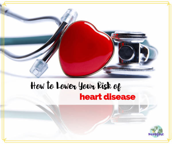 "stethoscope and red heart with text overlay ""How to Lower Your Risk of Heart Disease"